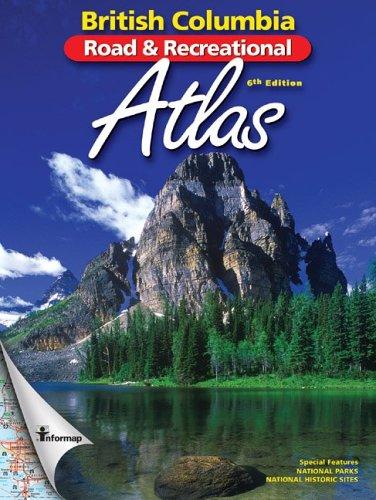 9780968077269: British Columbia Road & Recreational Atlas