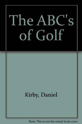 9780968081310: The ABC's of Golf