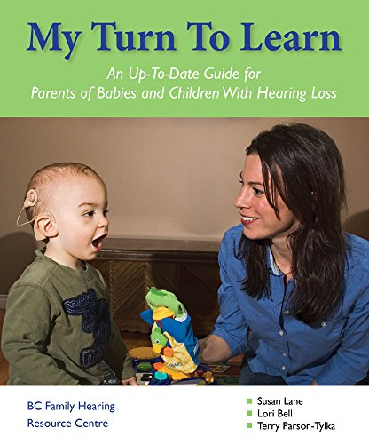 My Turn to Learn: A Communication Guide: Susan Lane; Lori