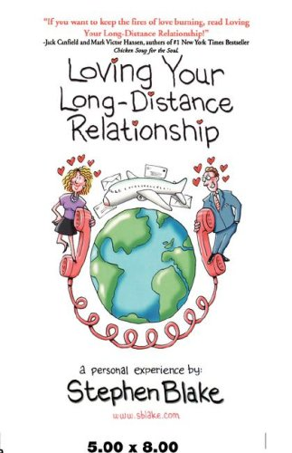 9780968097106: Loving Your Long-Distance Relationship