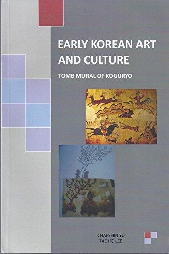 Early Korean Art and Culture: Koguryo Tomb: Chai-Shin Yu