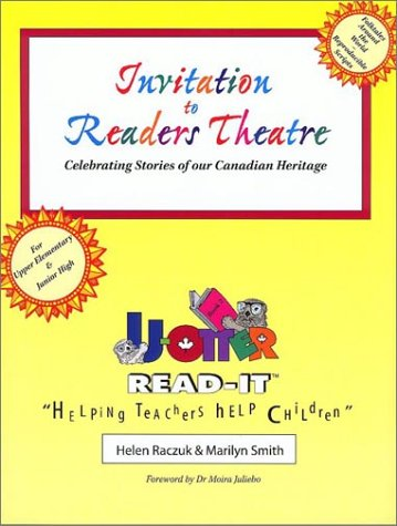 Invitation to Readers Theatre Book 2, Celebrating Stories of Our Canadian Heritage: Smith, Marilyn ...