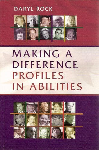 Making a Difference - Profiles in Abilities: Daryl Rock