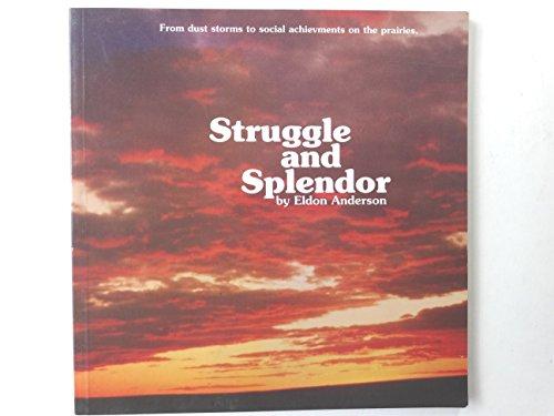 Struggle and splendor: Eldon Anderson