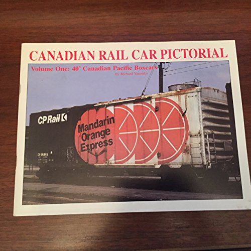 9780968118603: Canadian Rail Car Pictorial 40' Canadian Pacific Boxcars