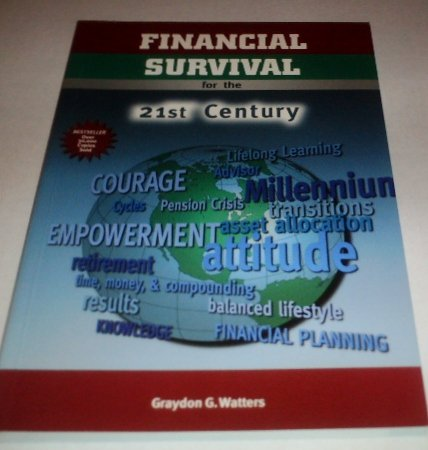 9780968128503: Financial Survival for the 21st Century