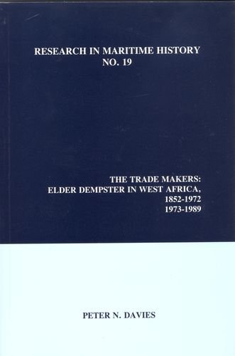 9780968128893: The Trade Makers: Elder Dempster in West Africa, 1852-1972, 1973-1989 (Research in Maritime History)
