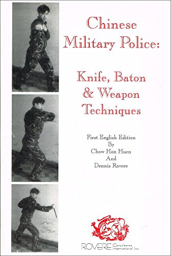 9780968134603: Chinese Military Police: Knife, Baton and Weapon Techniques