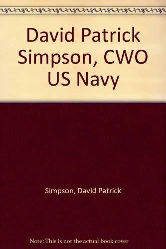 9780968134719: David Patrick Simpson, CWO US Navy
