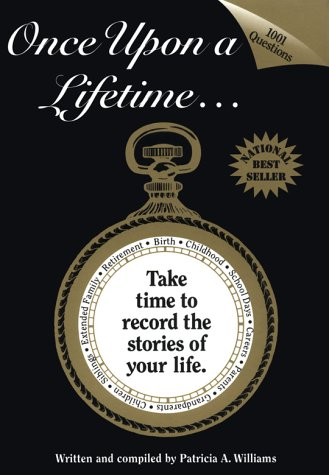 9780968140000: Once Upon a Lifetime...