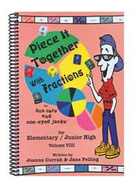 Piece It Together With Fractions / Grades: Jane Felling, Joanne