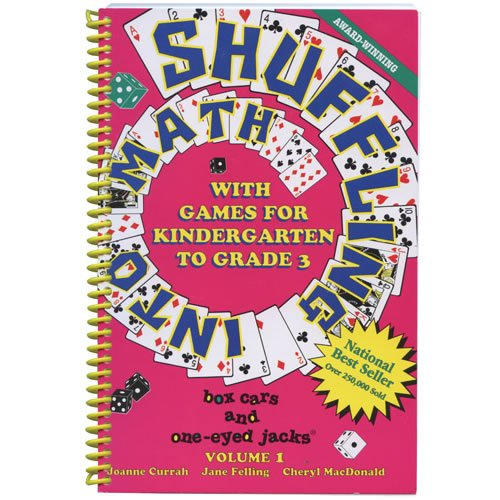 Shuffling Into Math with Games for Kindergarten: Currah, Joanne; Felling,