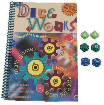 9780968161371: Dice Works: math games using special dice / Grades K-9 / Volume III