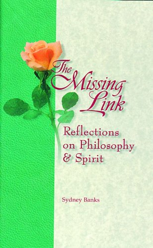 9780968164525: The Missing Link: Reflections on Philosophy and Spirit