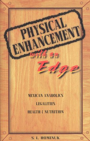 9780968164709: Physical Enhancement with an Edge