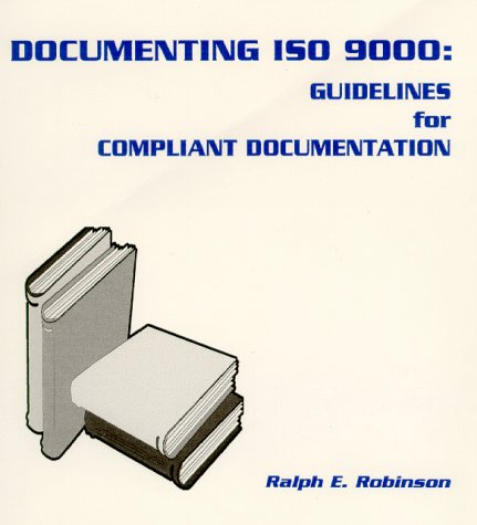 9780968165508: Documenting ISO 9000: Guidelines for Compliant Documentation
