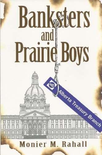 9780968181003: Banksters and Prairie Boys : A Culture of Corruption in Alberta