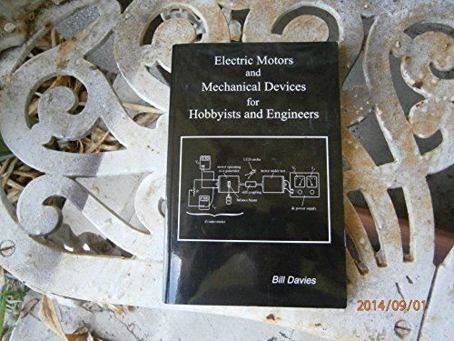 Electric Motors and Mechanical Devices: Bill Davies; William
