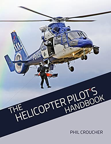 9780968192832: The Helicopter Pilot's Handbook