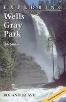 9780968193211: Exploring Wells Gray Park