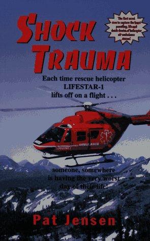 Shock Trauma: Jensen, Pat