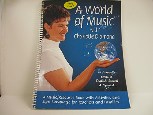 9780968199954: A World of Music with Charlotte Diamond