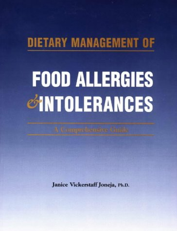 9780968209820: Dietary Management of Food Allergies & Intolerances: A Comprehensive Guide
