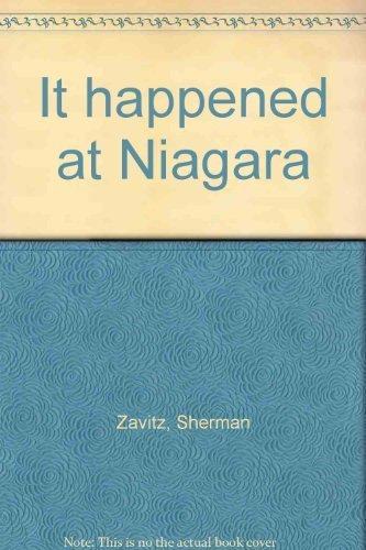 It Happened At Niagara - Second series: Zavitz, Sherman