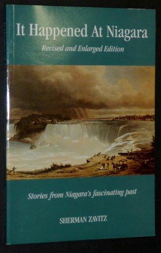 It Happened at Niagara - Stories from: Sherman Zavitz