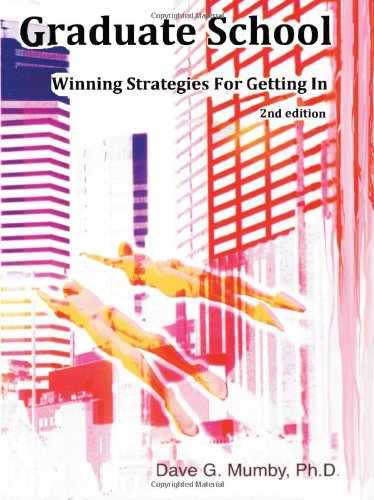 9780968217368: Graduate School: Winning Strategies for Getting in