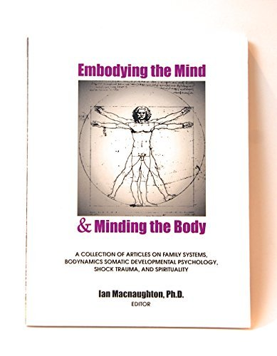 Embodying the Mind & Minding the Body: Ian Macnaughton, others