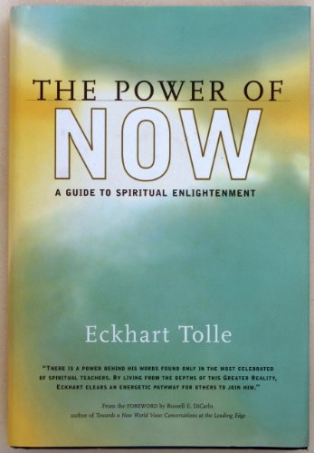 9780968236406: The Power of Now: A Guide to Spiritual Enlightenment