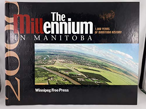 The Millennium in Manitoba: Currie, Buzz