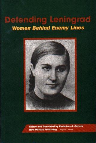 9780968270233: Defending Leningrad:: Women Behind Enemy Lines