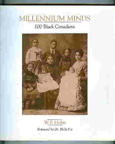 9780968273449: Millennium minds: 100 Black Canadians