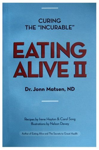 9780968285312: Eating Alive II: Ten Easy Steps to Following the Eating Alive System