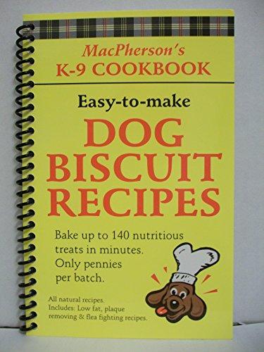 9780968288504: MacPherson's K-9 Cookbook: Dog Biscuit Recipes