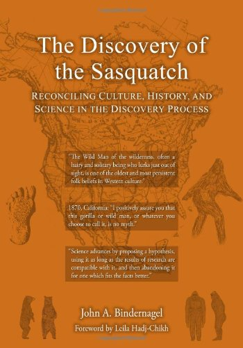 THE DISCOVERY OF THE SASQUATCH: John A. Bindernagel
