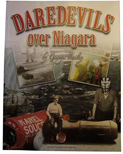 9780968295953: Daredevils Over Niagara