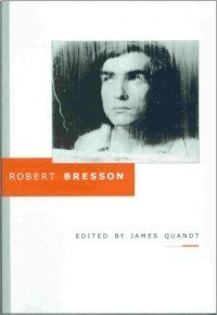 9780968296912: Robert Bresson (Revised) (Cinematheque Ontario Monographs)