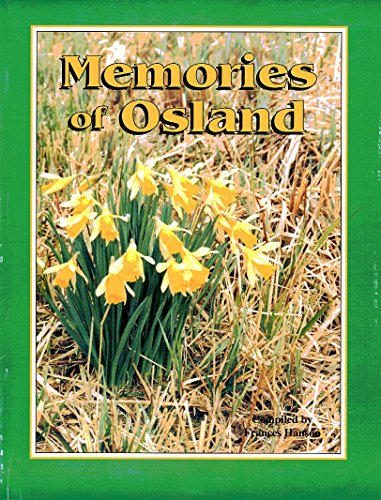 Memories of Osland [in British Columbia, Canada]: Hanson, Frances E. (editor)
