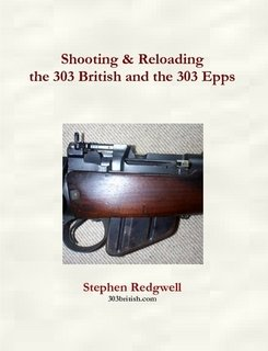 9780968300299: Shooting & Reloading the 303 British and the 303 Epps
