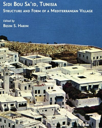 9780968318416: Sidi Bou Sa'id, Tunisia: Structure and Form of a Mediterranean Village