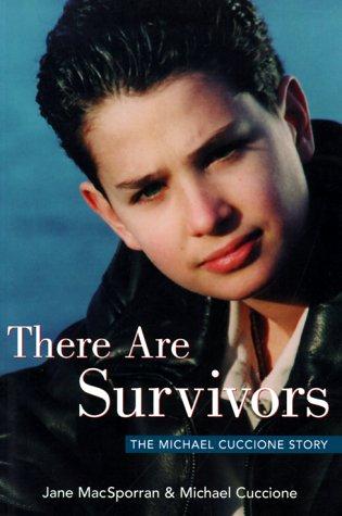 9780968318805: There Are Survivors: The Michael Cuccione Story