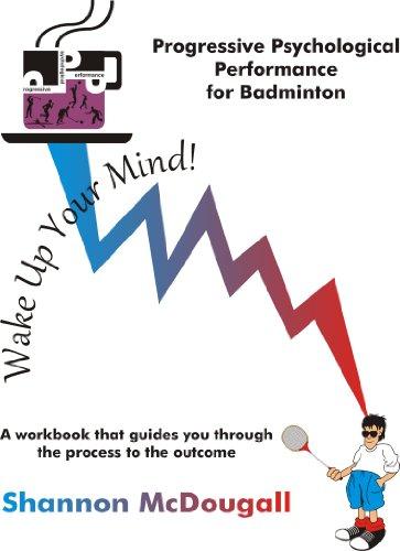 9780968331811: Progressive Psychological Performance for Badminton
