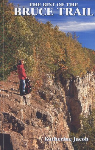 9780968342527: The Best of the Bruce Trail (Conservation Ontario)