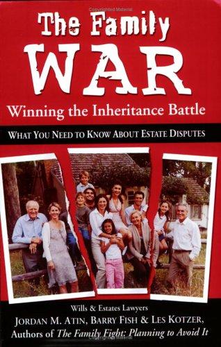 The Family War : Winning the Inheritance: Jordan M. Atin;