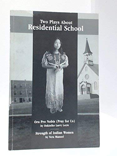 9780968359303: Two Plays About Residential School