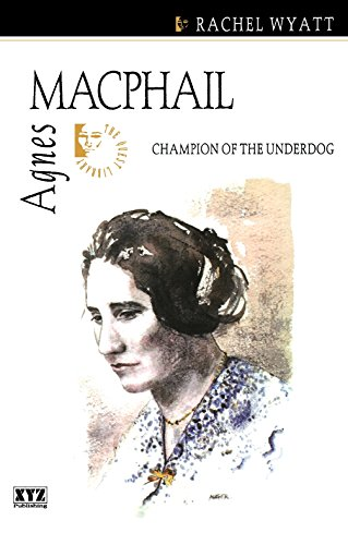 Agnes Macphail: Champion of the Underdog (The Quest Library): Rachel Wyatt
