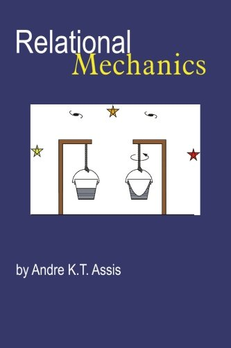 9780968368923: Relational Mechanics